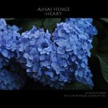 AJISAI  HENGE   -HEART-