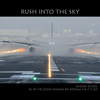RUSH INTO THE SKY