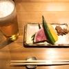 8月4日 二子玉川 『 酉たか』 より(前菜&ビール)